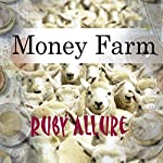 Money Farm | Ruby Allure