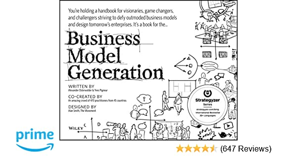 Amazon Business Model Generation A Handbook For Visionaries