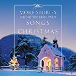 More Stories Behind the Best-Loved Songs of Christmas | Ace Collins