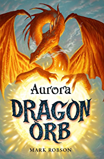 Dragon orb shadow ebook mark robson amazon kindle store dragon orb aurora fandeluxe Ebook collections