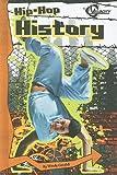 Hip-Hop History, Wendy Garofoli, 1429640189