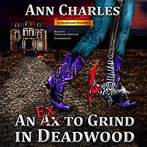 An Ex to Grind in Deadwood Audiobook