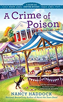 A Crime of Poison (A Silver Six Mystery) by [Haddock, Nancy]