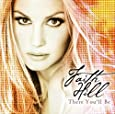 There You'll Be: The Very Best Of Faith Hill