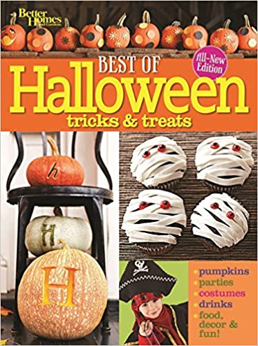 best of halloween tricks treats second edition better homes and gardens cooking better homes and gardens 9781118435175 amazoncom books