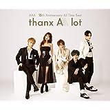【店舗限定特典つき初回製造分】 AAA 15th Anniversary AllTime Best -thanx AAA lot- (4CD+スマプラ)(スリーブ仕様 初回シリアルA封入)(缶ミラー付き)
