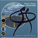 Peter Green: Splinter Group/Destiny Road