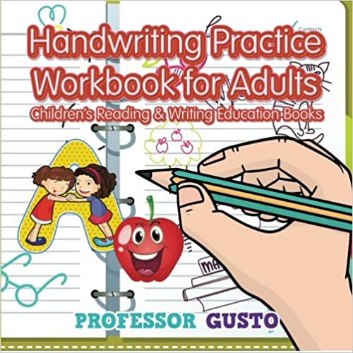 Handwriting Practice Workbook for Adults : Children's Reading & Writing Education Books