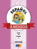 Español Entre Amigos - Curso 3 - Nivel
