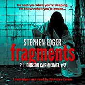 Fragments: P.I. Johnson Carmichael Series, Book 3 | Stephen Edger