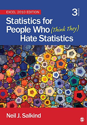Statistics for People Who (Think They) Hate Statistics: Excel 2010 Edition Pdf