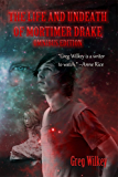 The Life and Undeath of Mortimer Drake: Omnibus Edition (Books 1 - 4)