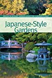 img - for Japanese-Style Gardens (BBG Guides for a Greener Planet) book / textbook / text book