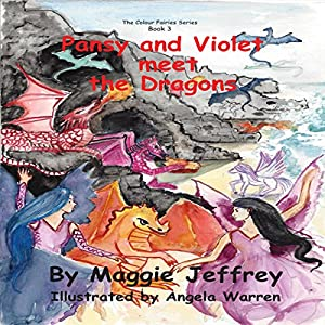 Pansy and Violet Meet the Dragons Audiobook