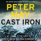Cast Iron: Enzo Macleod 6 | Peter May