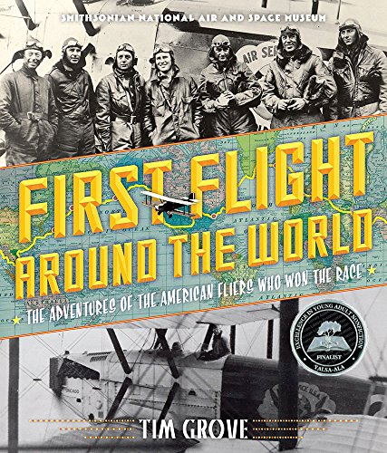 the World: The Adventures of the American Fliers Who Won the Race (National Air Races)