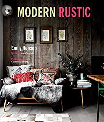 Modern Rustic by Emily Henson (2013-10-10)