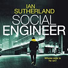 Social Engineer Audiobook by Ian Sutherland Narrated by Matthew Lloyd Davies