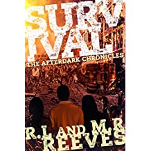 Survival (The AfterDark Chronicles Book 1)
