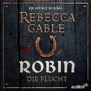 Robin - Die Flucht (Waringham Saga: Das Lächeln der Fortuna 1)