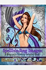 Spellbinding Images: A Grayscale Fantasy Coloring Book: Beginner's Edition (Volume 2) Paperback