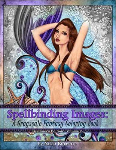 Beginners Edition Spellbinding Images A Grayscale Fantasy Coloring Book