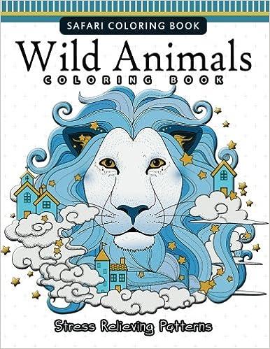 Amazon.com: Wild Animals Coloring Books: A Safari Coloring books for ...