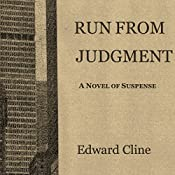 Run from Judgment: Merritt Fury, Book 3 | Edward Cline