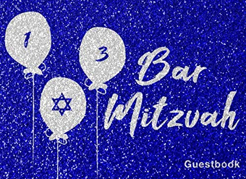 Bar Mitzvah: Guest Book For Jewish's Boy Coming Of Age Celebration With Message Prompts And Lined Paper Blue Design Cover]()