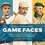 img - for Game Faces: Early Baseball Cards from the Library of Congress book / textbook / text book
