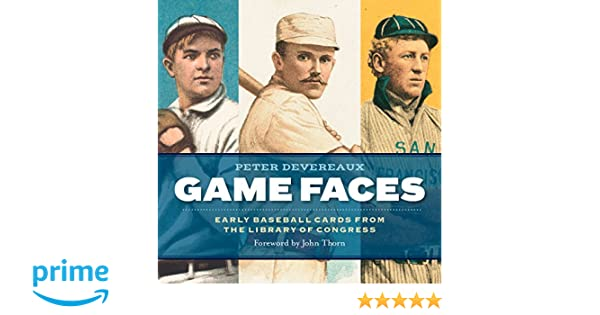 Game Faces Early Baseball Cards From The Library Of Congress Peter
