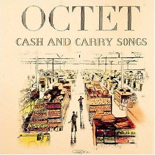 CD : Octet - Cash And Carry Songs (CD)