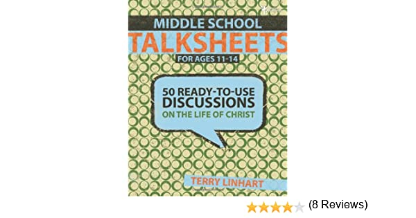 Workbook bible worksheets for middle school : Middle School Talksheets: 50 Ready-to-Use Discussions on the Life ...