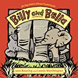 Billy and Bella, Jane Bowring, 1921272813