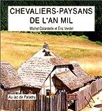Image de Chevaliers-paysans de l'an mil au lac de Paladru (French Edition)
