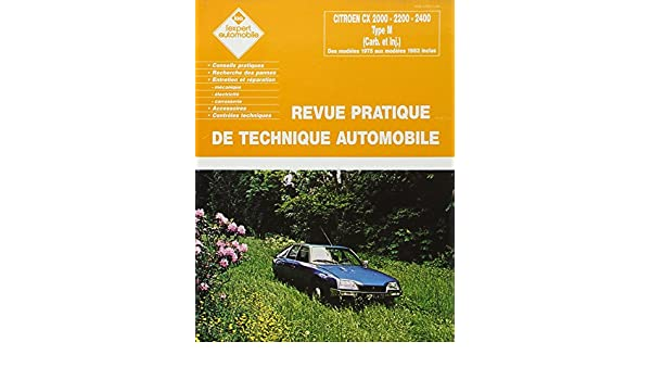 Citroën Cx 2000/2200/2400/2400 Inj N 114: Etai: 3176420110753: Amazon.com: Books