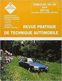 Citroën Cx 2000/2200/2400/2400 Inj N 114 Hardcover – December 13, 2004