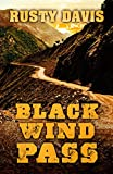 img - for Black Wind Pass (Thorndike Large Print Western) book / textbook / text book