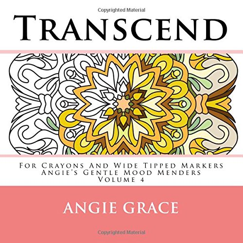 Transcend - For Crayons And Wide Tipped Markers: Angie's Gentle Mood Menders - Volume 4