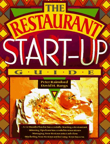 The Restaurant Start Up Guide Peter Rainsford David H Bangs