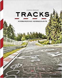 Descargar Libro En Tracks: Nürburgring Nordschleife Epub
