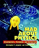 Mad about Physics, Christopher P. Jargodzki and Potter Franklin, 0471569615