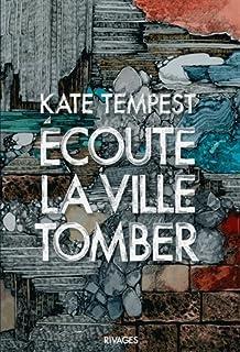 Ecoute la ville tomber, Tempest, Kate