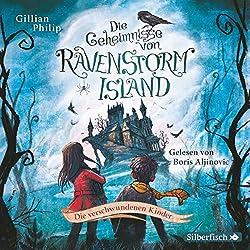 Die verschwundenen Kinder (Die Geheimnisse von Ravenstorm Island 1)