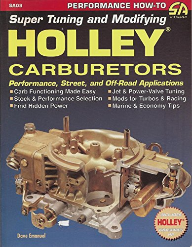 Super Tuning and Modifying Holley Carburetors SA08 Includes Holley Pro-Series HP