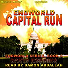 Capital Run: Endworld Series, Book 9 Audiobook by David Robbins Narrated by Damon Abdallah
