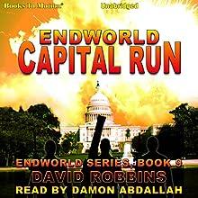 Capital Run: Endworld Series, Book 9 Audiobook by David Robbins Narrated by Damon Abdallah