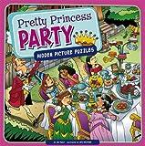 Pretty Princess Party, Jill Kalz, 1404879439