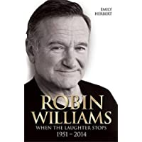 Robin Williams: When the Laughter Stops
