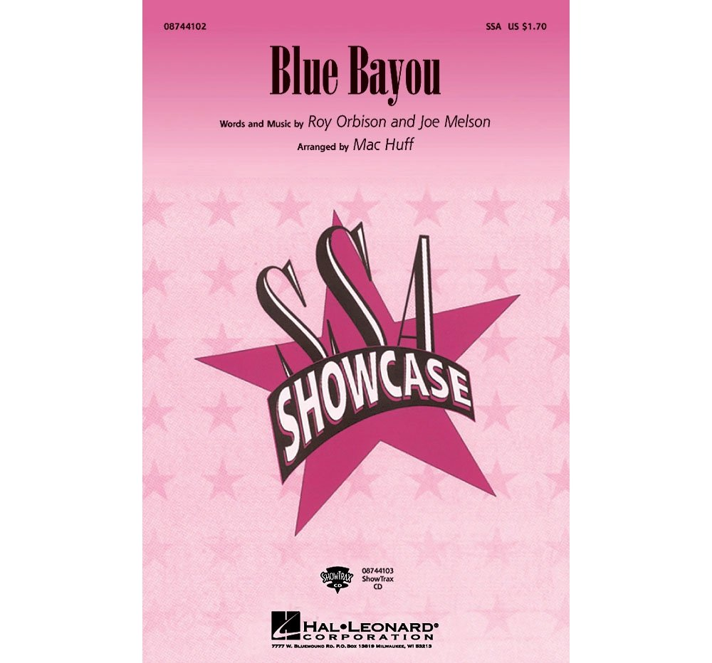 Read Online Hal Leonard Blue Bayou ShowTrax CD Arranged by Mac Huff ebook
